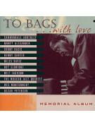 To Bags With Love – Memorial Album (CD)