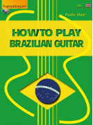 How to Play Brazilian Guitar (book/Audio Online)