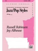 Developing Technique Through Jazz/Pop Style Choral SATB
