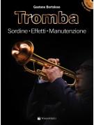 Tromba - Sordine, Effetti, Manutenzione (libro/CD)