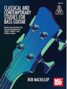Classical and Contemporary Studies for Bass Guitar (Book/Online Audio)