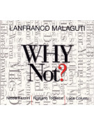 Lanfranco Malaguti ‎– Why Not? (CD)