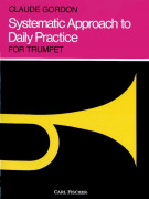 Systematic Approach to Daily Practice for Trumpet