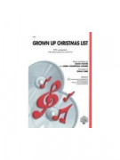 Grown-Up Christmas List (Choral SATB)