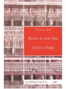 Ravel e le note blue. Il Jazz e Parigi