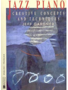 Jazz Piano: Creative Concepts & Techniques (book/CD)