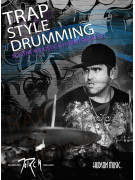Trap Style Drumming (Book/Online Video & Audio)