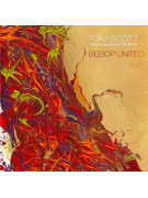 Tom Scott - Bebop United (CD)