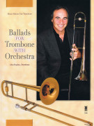 Ballads for Trombone with Orchestra (book/CD play-along)