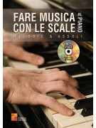 Fare musica con le scale al piano (libro/CD)