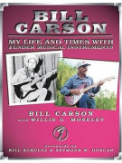 Bill Carson - My Life and Times with Fender Musical Instruments