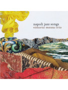 Vittorio Mezza Trio ‎– Napoli Jazz Songs (CD)