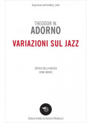 Adorno - Variazioni sul jazz