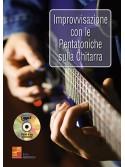 Improvvisazione con le pentatoniche sulla chitarra (libro/CD MP3)