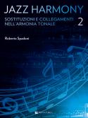 Jazz Harmony Vol.2 - Sostituzioni e Collegamenti nell'Armonia Tonale