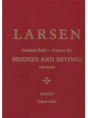 Bridges and Beyond: Fantasia Suite Volume Xa (Two Pianos)