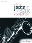 The Jazz Sax Collection (Tenor/Soprano Saxophone)