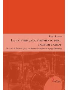 La batteria jazz, strumento per… tamburi e griot
