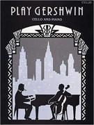 Play Gershwin (Cello Solo)