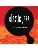 Elastic Jazz - Sketches of Britain (book/CD)