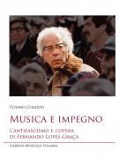Musica e impegno - L'antifascismo e l'opera Fernando Lopes-Graça (libro/2 CD)