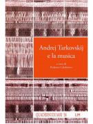 Andrej Tarkovskij e la musica