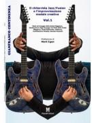 Il chitarrista jazz/fusion e l'improvvisazione modale creativa Vol.1