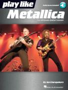 Play like Metallica (book/Audio Online)