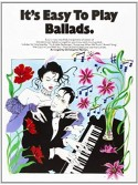 It's Easy to Play Ballads
