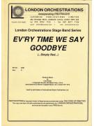 Ev'ry Time We Say Goodbye