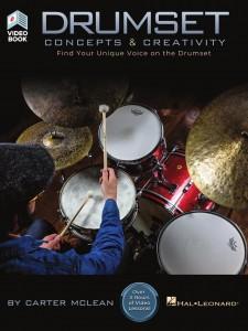 Drumset Concepts & Creativity (book/Video Online)