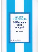 Astor Piazzolla: Milonga del Angel