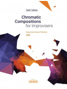 Chromatic Compositions For Improvisers (book/CD)