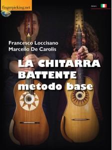 La Chitarra Battente - Metodo Base (libro/VIdeo on Line)