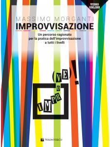 Improvvisazione - Un percorso ragionato per la pratica dell'improvvisazione (libro/Video Online)