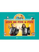 Give Me Five & Five