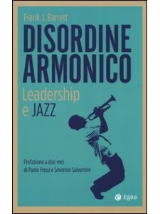 Disordine Armonico - Leadership e Jazz